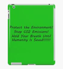 Save the Environment! iPad Case/Skin