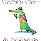 «Alligator the Investigator» de gekep