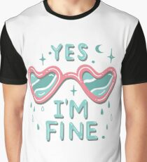 yes i'm fine Graphic T-Shirt