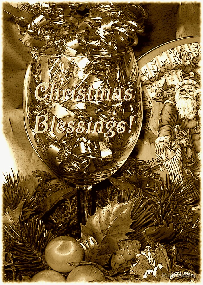 Christmas Blessings! by Ruth Palmer