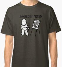 Van Gogh Somebody Arted Classic T-Shirt