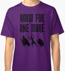 Room For One More Classic T-Shirt