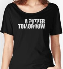 A Better Tomorrow  Women's Relaxed Fit T-Shirt
