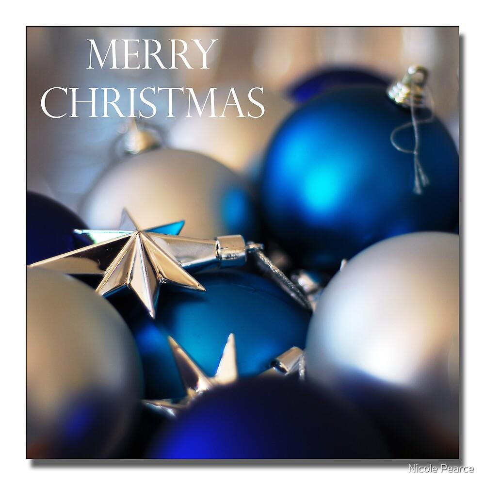 Merry Christmas  by Nicole Pearce