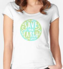 Save the Earth Women's Fitted Scoop T-Shirt