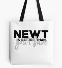 NEWT IS THOUGH Tote Bag