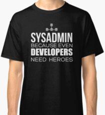 sysadmin t shirt Classic T-Shirt