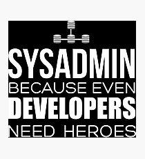 sysadmin t shirt Photographic Print