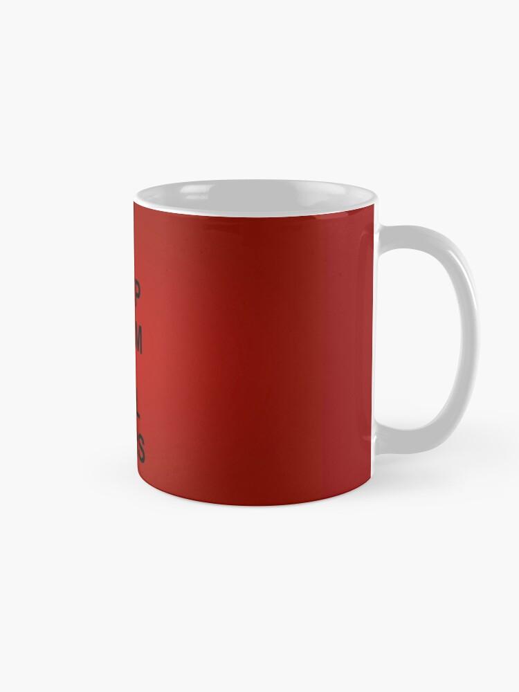 Alternate view of Keep Calm and Hail Wars! Mug