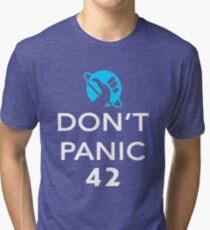 Don't Panic! Hitchhiker's Guide to the Galaxy Tri-blend T-Shirt