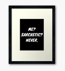 Sarcastic Slogan Framed Print
