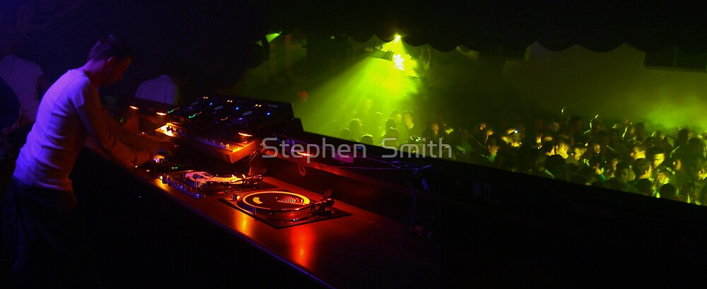 DJ ing by Stephen  Smith