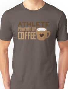 ATHLETE powered by coffee Unisex T-Shirt