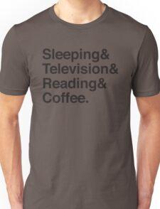 Sleeping & Television & Reading & Coffee Unisex T-Shirt