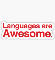 Languages are awesome. Sticker