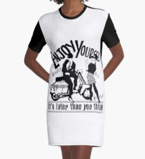Enjoy yourself Graphic T-Shirt Dress
