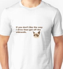 Get Off The Sidewalk! Unisex T-Shirt