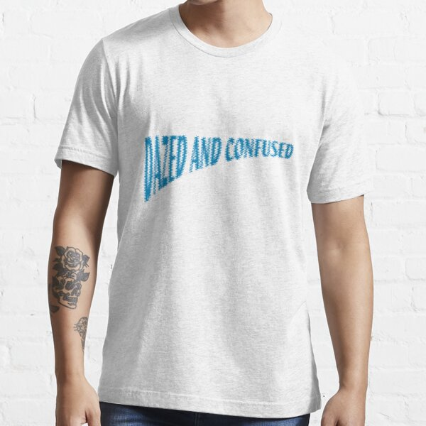 Dazed And Confused Essential T-Shirt