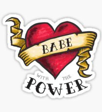 Babe with the Power Sticker
