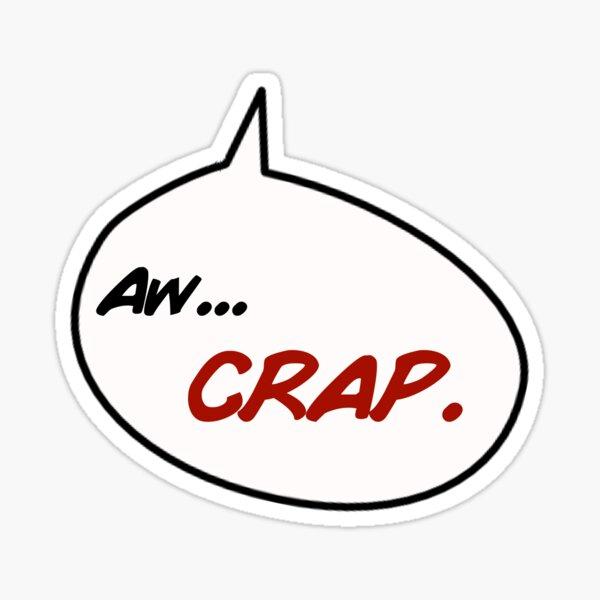 """Hellboy's """"Aw, Crap."""" Sticker"""