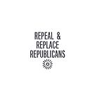 Repeal & Replace Republicans: Save the ACA, Midterms 2018 by cinn