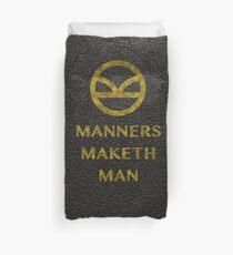 'Manners Maketh Man' - Kingsman  Duvet Cover