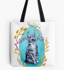 Pussies Bite Tote Bag