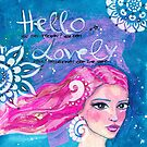 Hello Lovely by Stefanie Marquetant