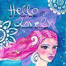 Hello Lovely von Stefanie Marquetant