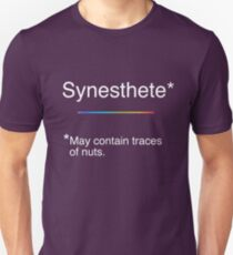 Synesthete - May contain traces of nuts. Unisex T-Shirt