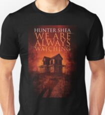 Sinister Grin Press - We Are Always Watching Unisex T-Shirt