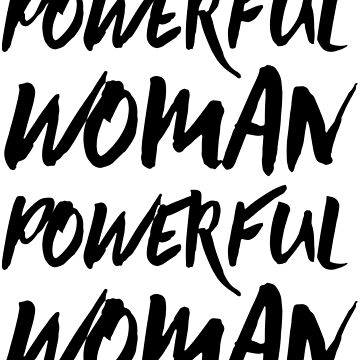 Powerful Woman Feminism by desexperiencia