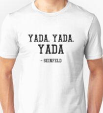 Yada, Yada, Yada - Seinfeld T-Shirt