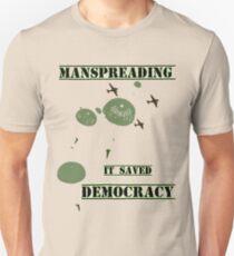 Manspreading Saved Democracy Unisex T-Shirt