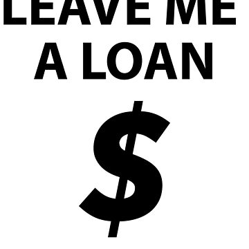 Leave me a LOAN  by Album