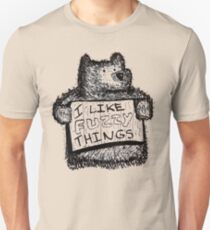 I Like Fuzzy Things T-Shirt