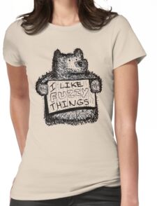 I Like Fuzzy Things Womens Fitted T-Shirt