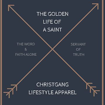 The Golden Life of A Saint by christgang