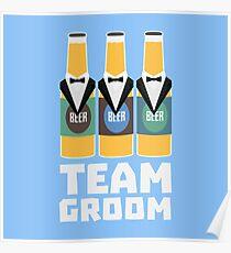Team Groom Beerbottles Rqf18 Poster
