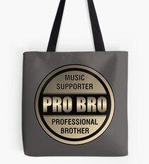 Pro Bro Titanium  Tote Bag