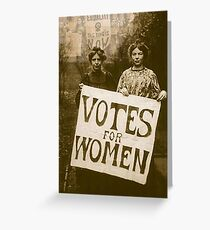 """""""Votes for Women'. Greeting Card"""