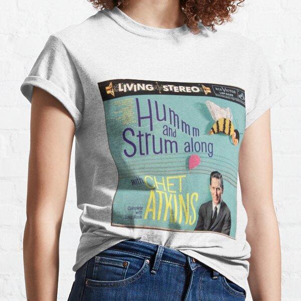 Hum & Strum with Chet Atkins Classic T-Shirt