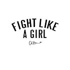 Chloe Bennet - Fight Like a Girl Tee by warrenwayne