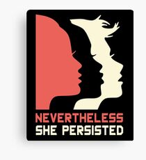 Official Nevertheless She Persisted Tee Canvas Print