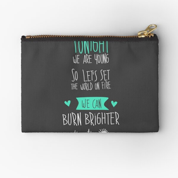 Tonight we are young... Zipper Pouch