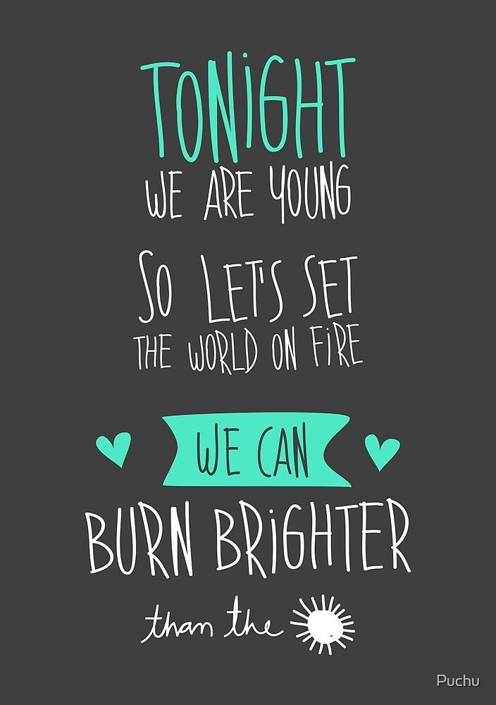 «Tonight we are young...» de Puchu