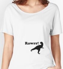 rawrr Women's Relaxed Fit T-Shirt