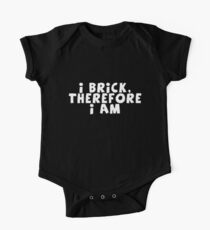 I Brick, Therefore I am One Piece - Short Sleeve