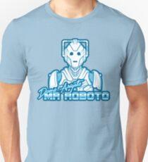 Mr Roboto Unisex T-Shirt