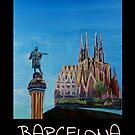 Barcelona mit Columbus Monument und Sagrada Familia - Retro Poster by artshop77